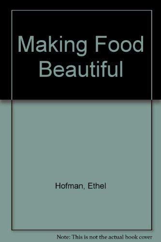 9780914788584: Making Food Beautiful