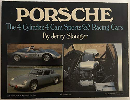 9780914792031: Porsche: The 4-Cylinder, 4-Cam Sports and Racing Cars