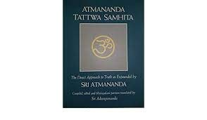 9780914793137: Atmananda Tattwa Samhita: Recorded Talks of Sri Atmananda