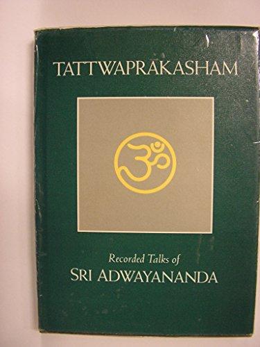 9780914793229: Tattwaprakasham: Recorded Talks of Sri Adwayananda