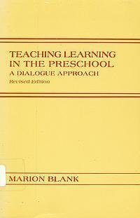 9780914797067: Teaching Learning in the Preschool a Dialogue Approach