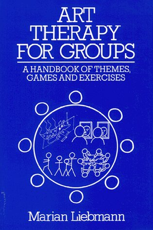 9780914797241: Art Therapy for Groups: A Handbook of Themes, Games and Exercises