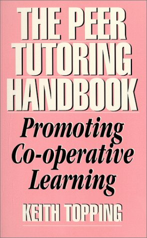9780914797432: The Peer Tutoring Handbook: Promoting Co-operative Learning