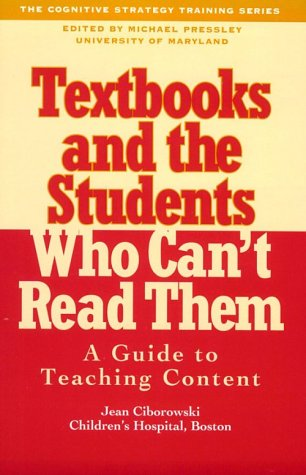 9780914797579: Textbooks and the Students Who Can't Read Them: A Guide for the Teaching of Content (Cognitive Strategy Training Series)