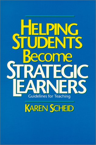 9780914797852: Helping Students Become Strategic Learners: Guidelines for Teaching (Cognitive Strategy Training Series)