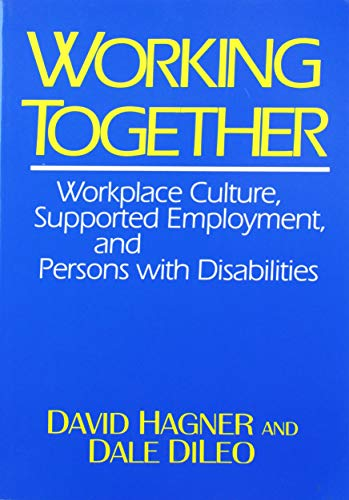 9780914797883: Working Together: Employment, and Persons with Disabilities