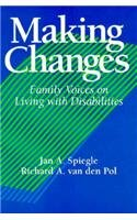 9780914797937: Making Changes: Family Voices on Living with Disabilities