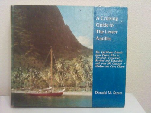 9780914814016: A cruising guide to the Lesser Antilles