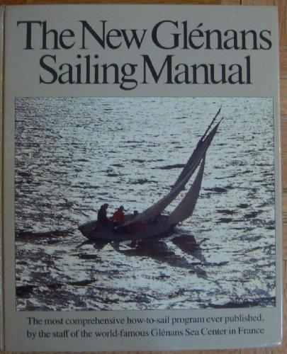9780914814108: The new Glenans sailing manual