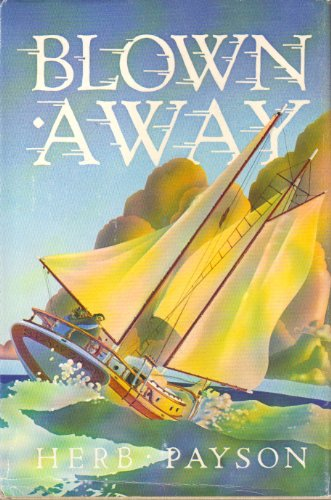 9780914814245: Blown away
