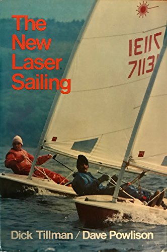 9780914814320: The New Laser Sailing