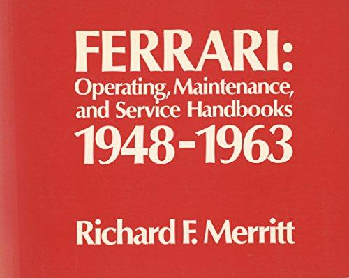 9780914822035: Ferrari: Operating, Maintenance and Service Handbooks, 1948-63