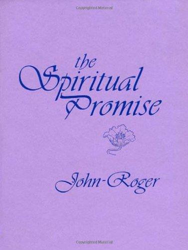 The Spiritual Promise: John-Roger