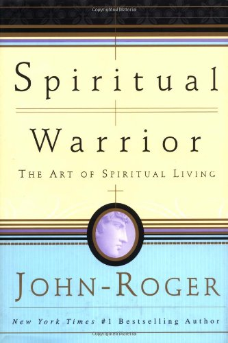 9780914829362: Spiritual Warrior: The Art of Spiritual Living