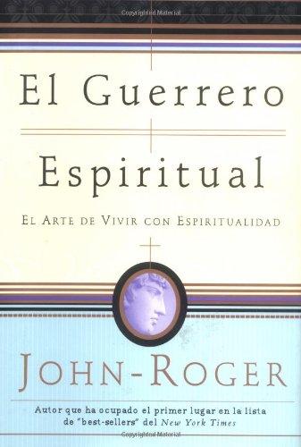 9780914829669: El guerrero espiritual: El arte de vivir con espiritualidad (Spanish Edition)