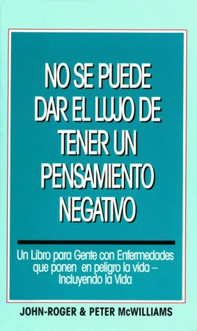 9780914829928: No Se Puede Dar El Lujo De Tener UN Pensamiento  Negativo/You Can't Afford the Luxury of a Negative Thought