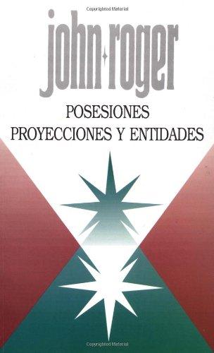 9780914829966: Posesiones proyecciones y entidades (Spanish Edition)