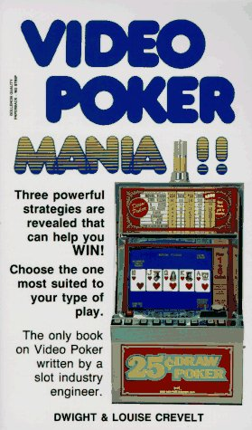 9780914839200: Dwight and Louise Crevelt's Video Poker Mania!!