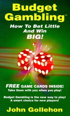 9780914839484: Budget Gambling