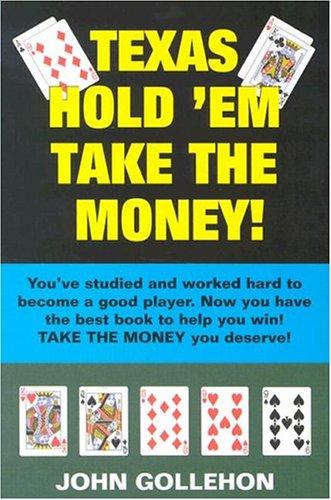 9780914839750: Texas Hold 'em Take the Money!