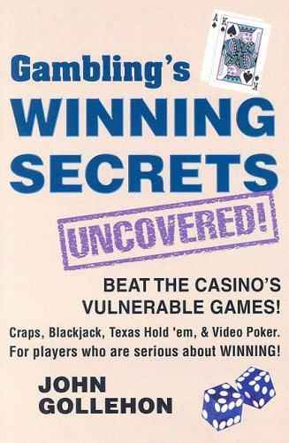 Gambling's Winning Secrets Uncovered! (9780914839781) by John Gollehon