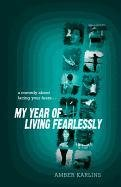 9780914839842: My Year of Living Fearlessly