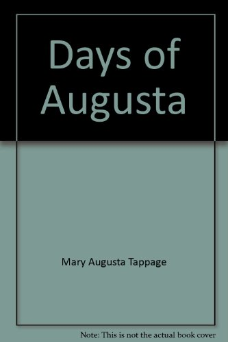 Days of Augusta: Mary Augusta Tappage;