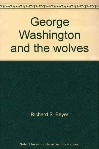 George Washington and the Wolves