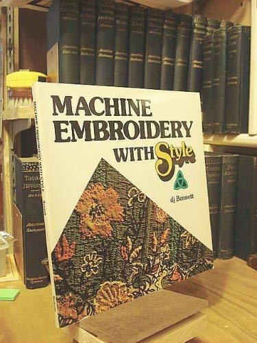 9780914842453: Machine Embroidery With Style (Connecting threads)