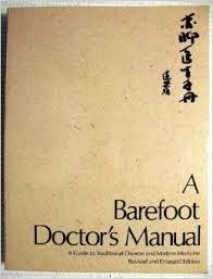 A Barefoot Doctor's Manual: Chiao Ch-Ih, Chung Hu-Nan
