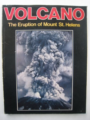 Volcano: The Eruption of Mount St. Helens: Longview Publishing Company
