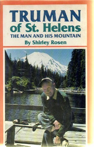 9780914842576: Truman of St. Helens : The Man & His Mountain