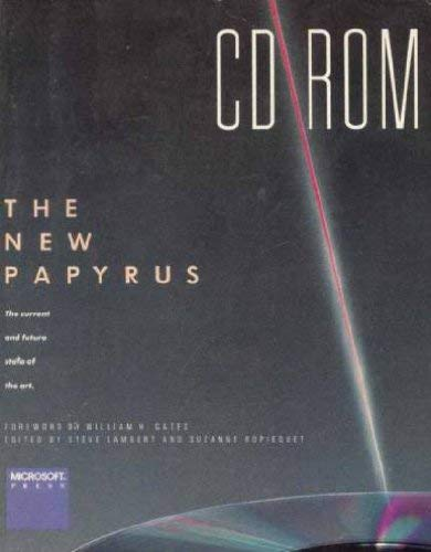 9780914845744: Cd Rom the New Papyrus: The Current and Future State of the Art (Compact Disc Read Only Memory)