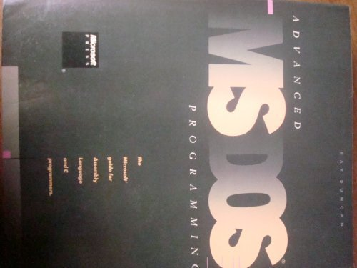 9780914845775: Advanced M. S.-DOS Programming: The Microsoft Guide for Assembly Language and C. Programmers