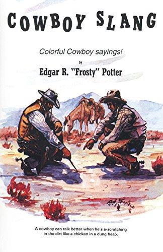 9780914846239: Cowboy Slang: Colorful Cowboy Sayings