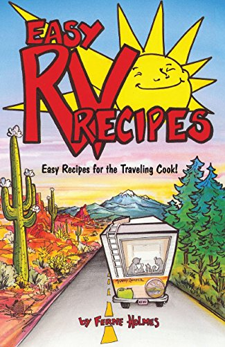 Easy Rv Recipes: Recipes for the Traveling Cook: Holmes, Ferne