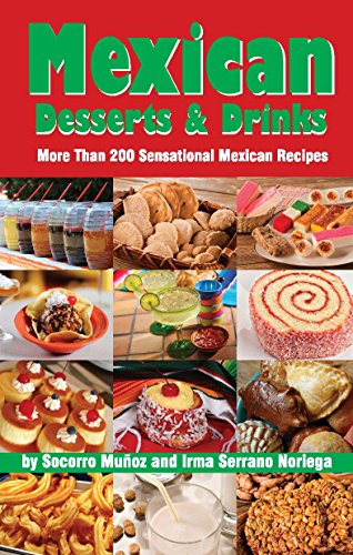 9780914846314: Mexican Desserts and Drinks