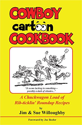Cowboy Cartoon Cookbook: Willoughby, Jim; Willoughby,