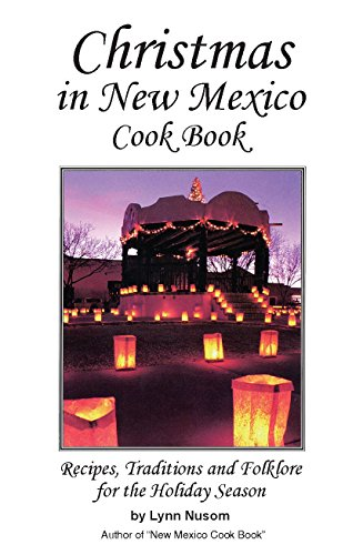 9780914846598: Christmas in New Mexico: Recipes, Traditions, and Folklore for the Holiday Season
