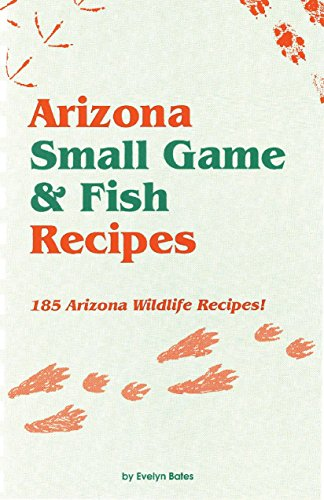 9780914846741: Arizona Small Game & Fish Recipes