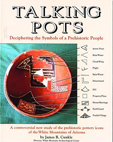 Talking Pots: Deciphering the Symbols of a: James R. Cunkle