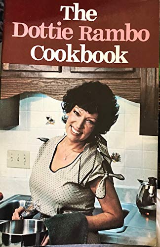 Dottie Rambo Cooks: Seasoned With A Song: Dottie Rambo