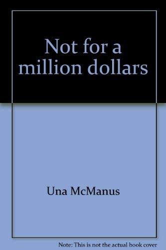 Not for a million dollars: McManus, Una