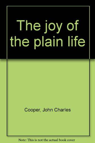 9780914850625: The joy of the plain life