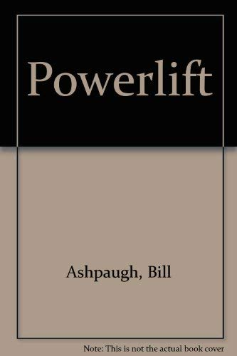 9780914850670: Title: Powerlift