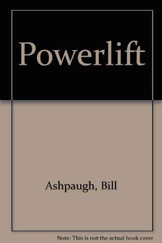 Powerlift: Bill Ashpaugh; Holly