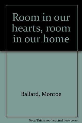 Room in Our Hearts, Room in Our: Joe Ann Ballard;