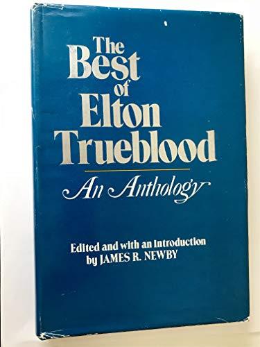 9780914850861: The Best of Elton Trueblood: An Anthology