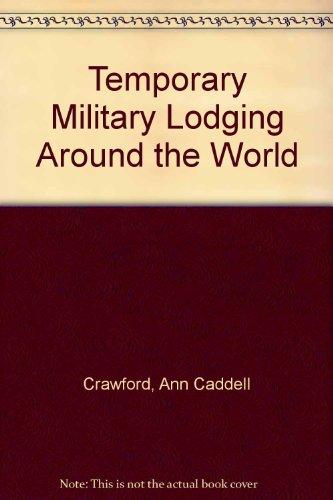 9780914862444: Temporary Military Lodging Around the World