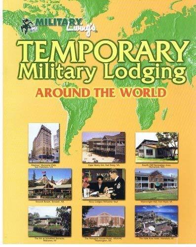 9780914862901: Temporary Military Lodging Around the World